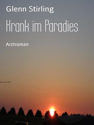 cover image of Krank im Paradies