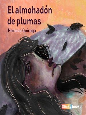 cover image of El almohadón de plumas