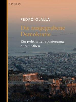 cover image of Die ausgegrabene Demokratie