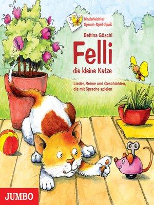 cover image of Felli, die kleine Katze