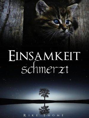 cover image of Einsamkeit schmerzt