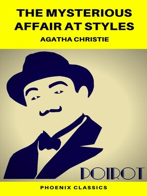 cover image of The Mysterious Affair at Styles (Phoenix Classics)