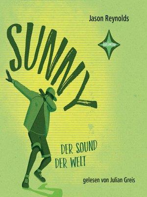 cover image of Sunny--Der Sound der Welt