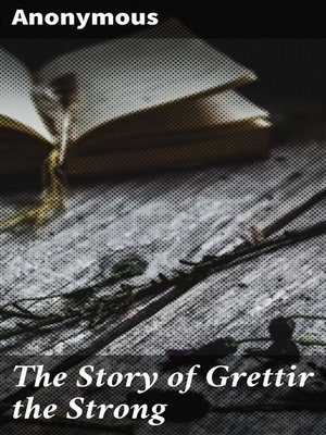 cover image of The Story of Grettir the Strong