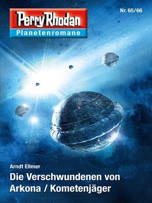cover image of Planetenroman 65 + 66