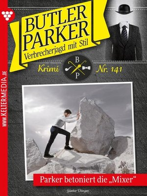 cover image of Butler Parker 141 – Kriminalroman