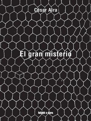 cover image of El gran misterio