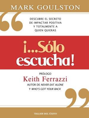 """cover image of """"¡...Sólo escucha!"""""""