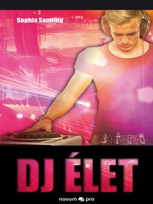 cover image of DJ élet