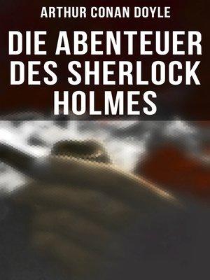 cover image of Die Abenteuer des Sherlock Holmes