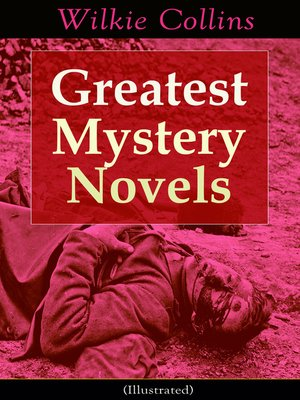 cover image of Greatest Mystery Novels of Wilkie Collins (Illustrated)