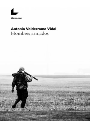 cover image of Hombres armados