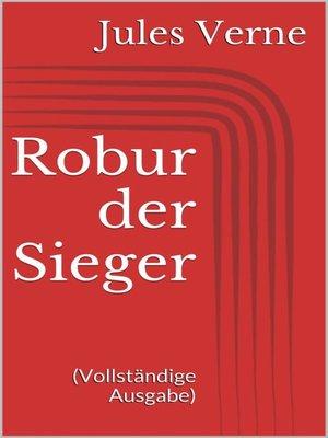 cover image of Robur der Sieger (Vollständige Ausgabe)