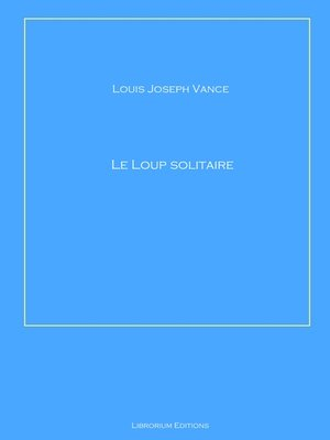 cover image of Le loup solitaire