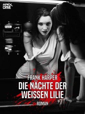 cover image of DIE NÄCHTE DER WEISSEN LILIE