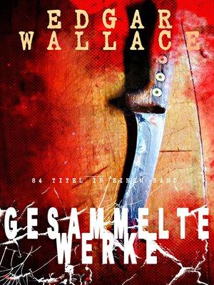 cover image of Gesammelte Werke (84 Titel in einem Band)