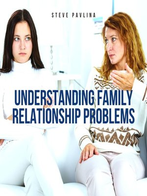 cover image of Understanding Family Relationship Problems
