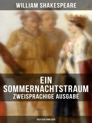 cover image of Ein Sommernachtstraum (Zweisprachige Ausgabe
