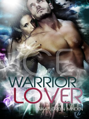 cover image of Ice--Warrior Lover 3