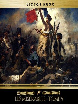 cover image of Les Misérables--Tome 5