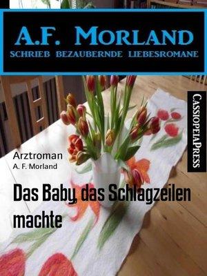 cover image of Das Baby, das Schlagzeilen machte