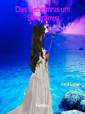 cover image of Das Geheimnis um Semiramis