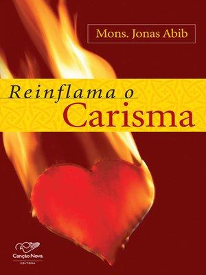 cover image of Reinflama o carisma
