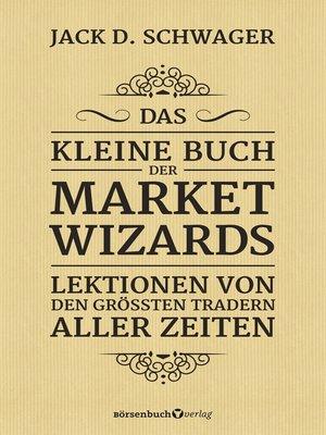 cover image of Das kleine Buch der Market Wizards