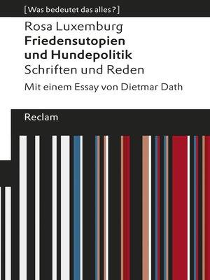 cover image of Friedensutopien und Hundepolitik. Schriften und Reden