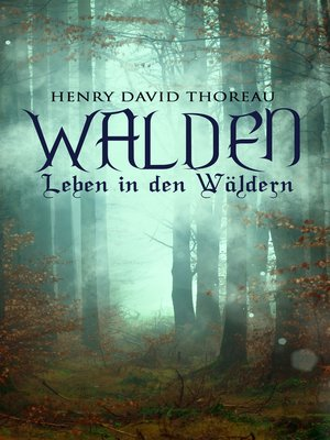 cover image of Walden--Leben in den Wäldern