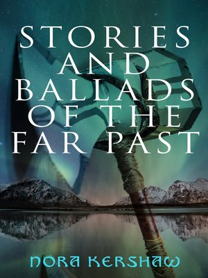 cover image of Stories and Ballads of the Far Past