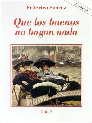 cover image of Que los buenos no hagan nada