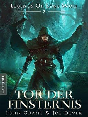 cover image of Legends of Lone Wolf 02--Tor der Finsternis