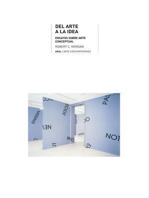 cover image of Del arte a la idea