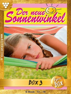 cover image of Der neue Sonnenwinkel Jubiläumsbox 3 – Familienroman