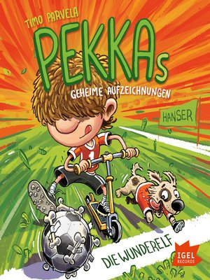 cover image of Pekkas geheime Aufzeichnungen. Die Wunderelf