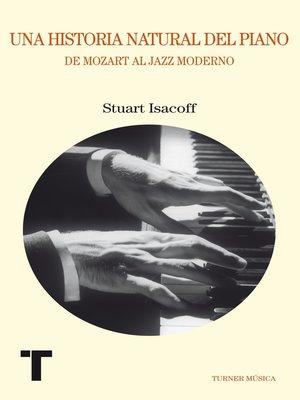 cover image of Una historia natural del piano