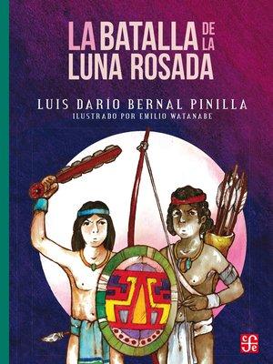 cover image of La batalla de la luna rosada