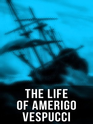 cover image of The Life of Amerigo Vespucci