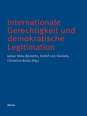 cover image of Internationale Gerechtigkeit und demokratische Legitimation