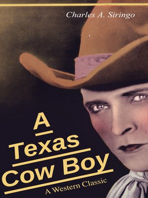 cover image of A Texas Cow Boy (A Western Classic)