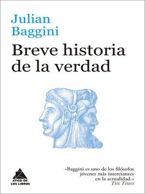 cover image of Breve historia de la verdad