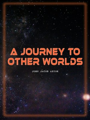cover image of A Journey to Other Worlds