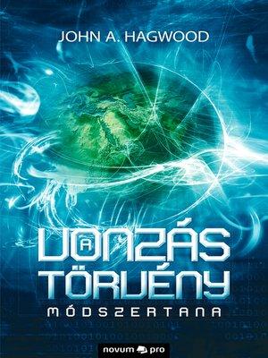 cover image of A vonzástörvény módszertana