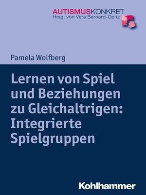 cover image of Lernen von Spiel und Beziehungen zu Gleichaltrigen
