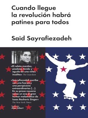 cover image of Cuando llegue la revolución habrá patines para todos
