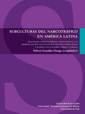 cover image of Subculturas del narcotráfico en América Latina