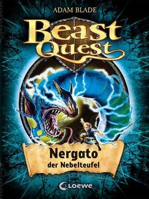 cover image of Beast Quest 41--Nergato, der Nebelteufel
