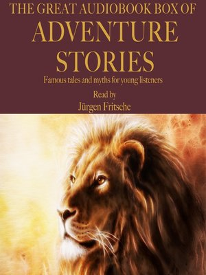 cover image of The Great Audiobook Box of Adventure Stories