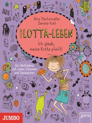 cover image of Mein Lotta-Leben. Ich glaub, meine Kröte pfeift!
